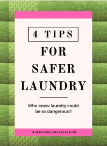 DIY Sheep Crafts | 4 Tips for Safer Laundry | Shepherd Like A Girl