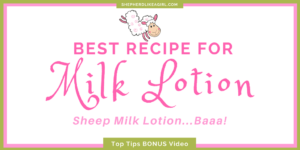 DIY Sheep Crafts | How to Make Sheep Milk Lotion | Shepherd Like A Girl