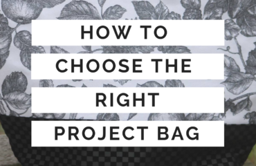 DIY Sheep Crafts | How to Choose the Perfect Project Bag | Shepherd Like A Girl