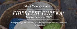 Fiberfest Eureka August 2-4 2019 Montana